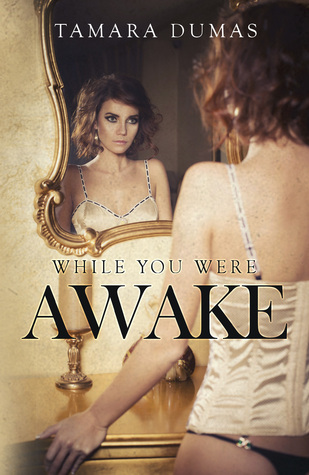 While you were awake